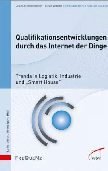 Buch - Qualifikations-entwicklungen durch das Internet der Dinge