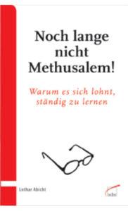 Buch - Noch lange nicht Methusalem
