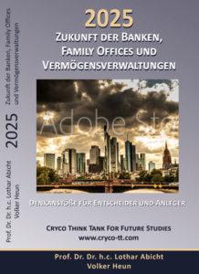Die Zukunft der Banken Family Offices 2025